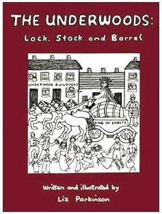 The Underwoods Lock Stock and Barrel © Liz Parkinson